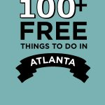 100+ Free Things to Do in Atlanta: A Summer Fun Guide