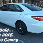 Being Bold… with the 2015 Toyota Camry