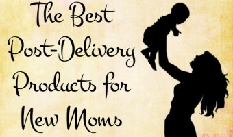 The Best Post Delivery Products for New Moms: hopefully one of these can make my life easier!