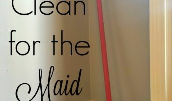 Why I Clean for the Maid