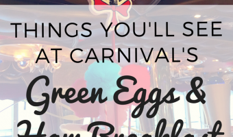 5 Thing You'll See at Carnival's Green Eggs and Ham Breakfast