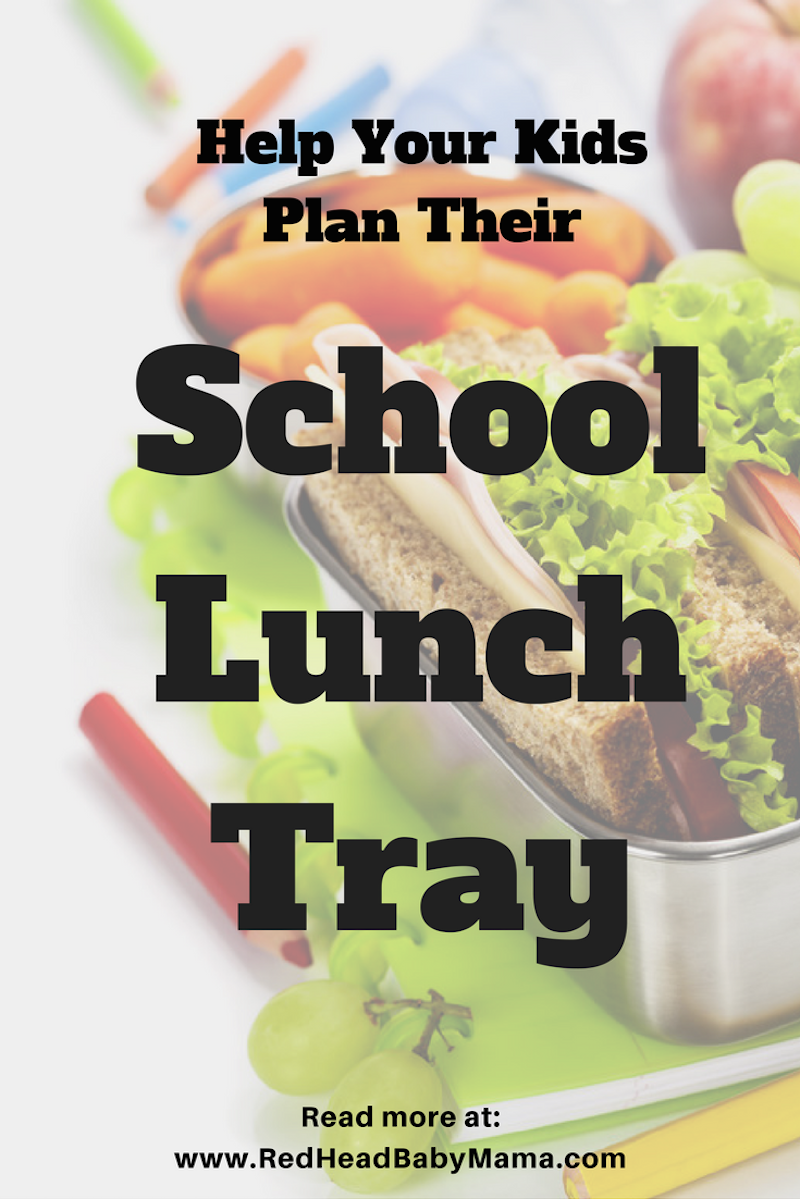 Help your kid build a better school lunch tray with these tips | Redheadbabymama.com