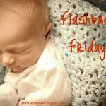 Flashback Friday: Baby T