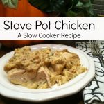 Stove Pot Chicken: A Slow Cooker Recipe