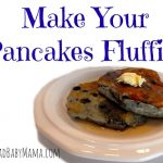 Make your Pancakes Fluffier