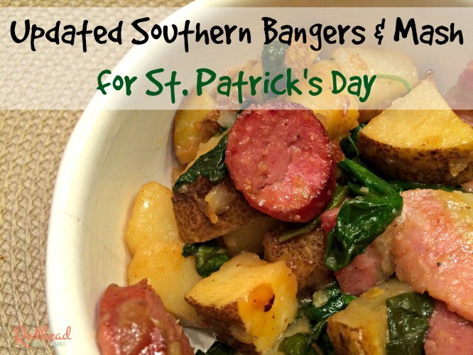 Southern Bangers and Mash St Patricks Day