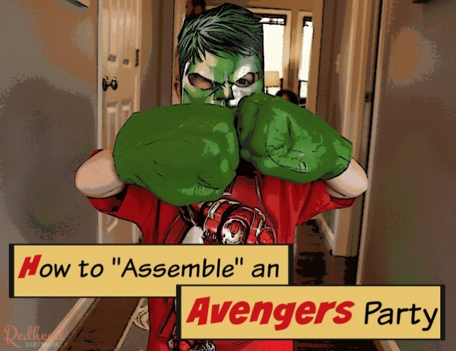 How to Assemble an Avengers Party #AvengersUnite
