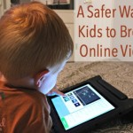A Safer Way for Kids to Browse Online Videos