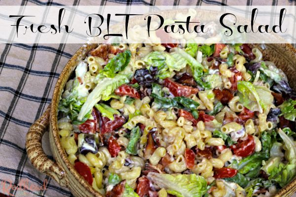 BLT Pasta Salad - light and fresh for warm weather!