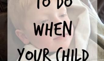 What do you do when your child is sick? Here is some immediate action you can rake!