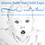 2016 Atlanta Baby and Child Expo – Ticket Giveaway #AtlBabyExpo