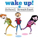 Wake Up to School Breakfast- It's Important!