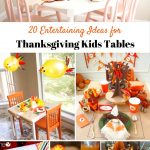 20 Entertaining Ideas for Thanksgiving Kids Tables