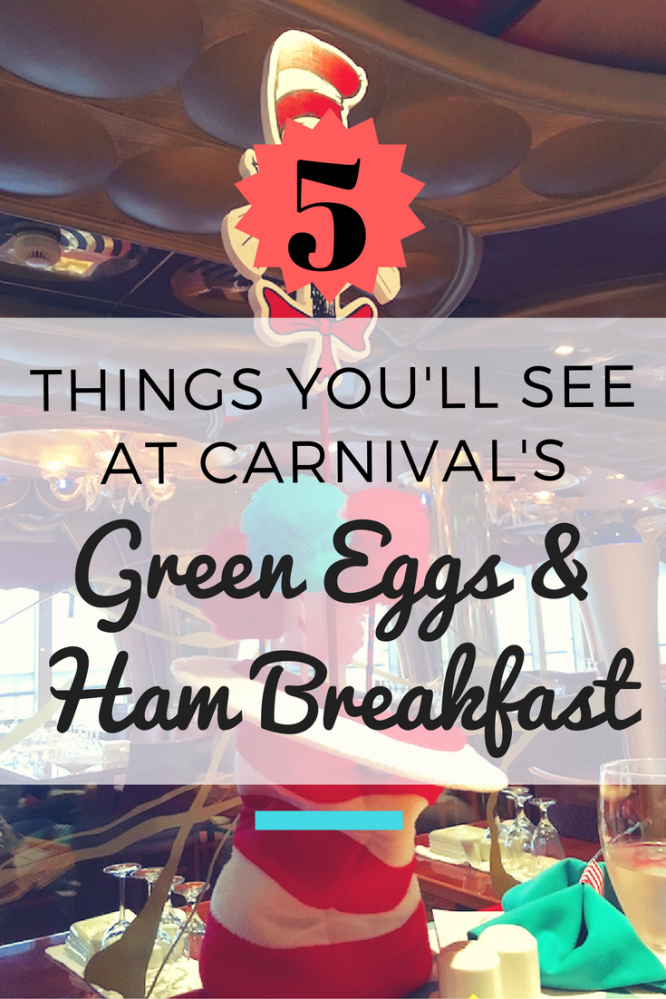 5 things you'll see at Carnival's Green Eggs and Ham Breakfast | Seuss at Sea
