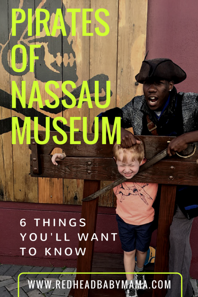The Pirates of Nassau Museum in Nassau, Bahamas, and 6 things you'll want to know before visiting. | RedheadbabyMama.com
