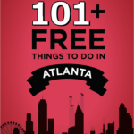 101+ Free Things to do in Atlanta