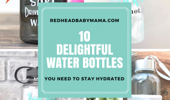 10 water bottles you need