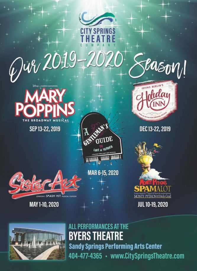 The 2019-2020 Season for the City Springs Theater Company has been announced! The slate includes Mary Poppins, Spamalot, Sister Act and more!